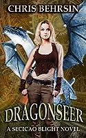 Dragonseer (Secicao Blight Book 1)