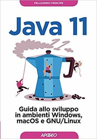 Java 11 by Pellegrino Principe