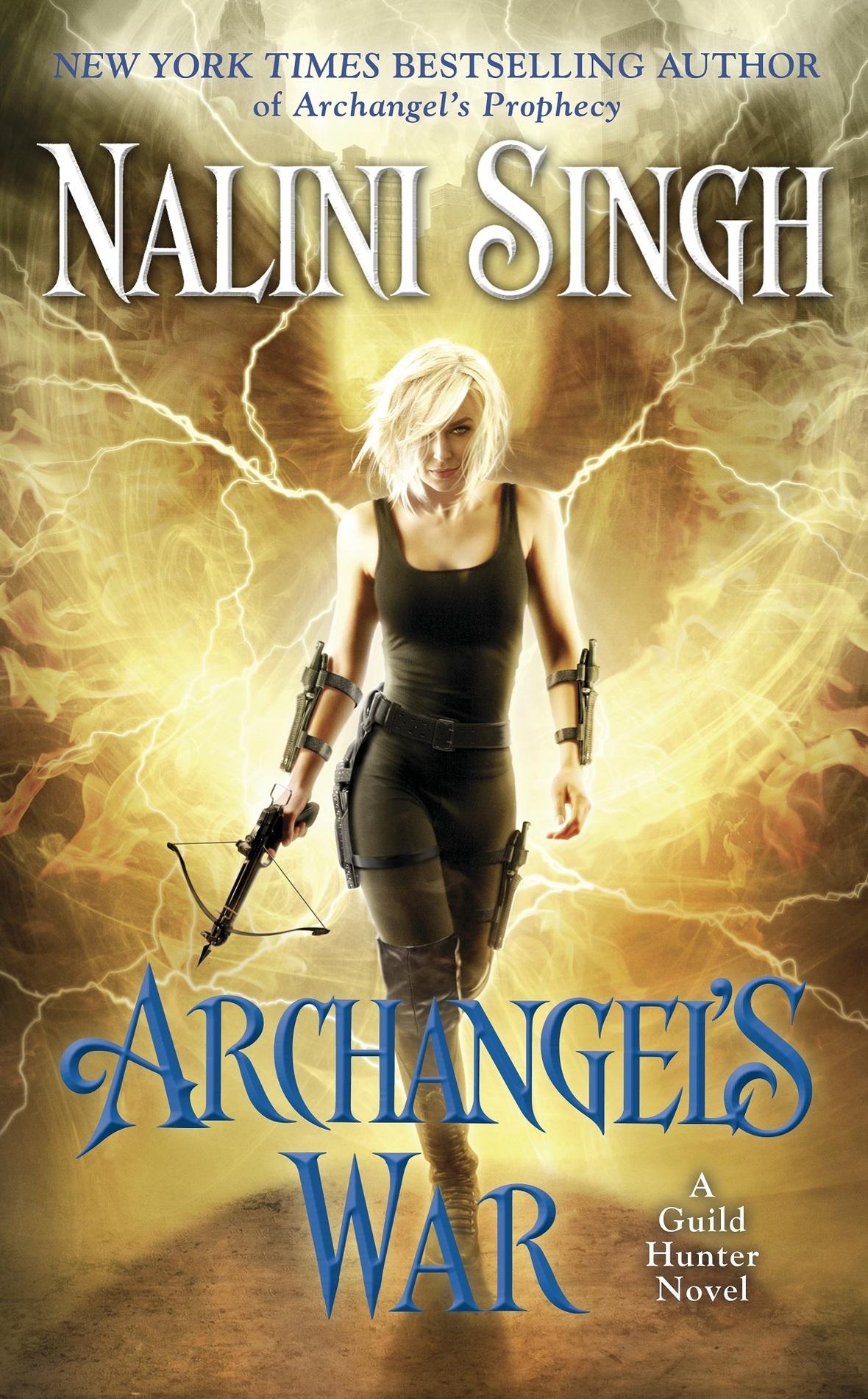 Nalini Singh - Guild Hunter 12 - Archangel's War