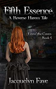 Fifth Essence (Lovin' the Coven #5)