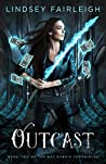 Outcast (Kat Dubois Chronicles #2)