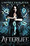 Afterlife (Kat Dubois Chronicles #6)