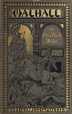 Walhall Germanische Götter- und Heldensagen -1888