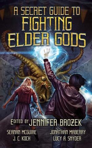 A Secret Guide to Fighting Elder Gods