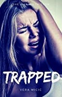 Trapped (Bullied #4)