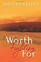 Worth Fighting For (Worthy Series)