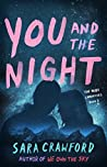 You and the Night (The Muse Chronicles, #3)