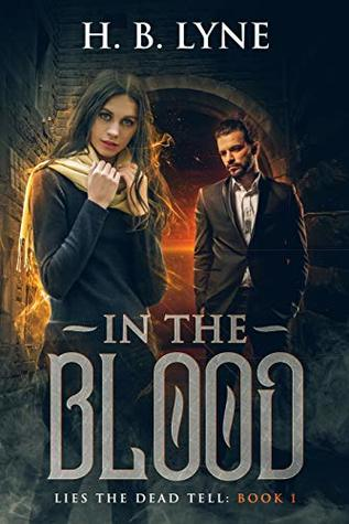 In The Blood (Lies the Dead Tell #1)