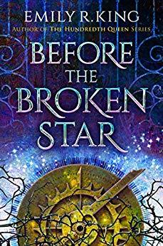 Before the Broken Star (The Evermore Chronicles #1) - Emily R. King