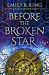 Book cover for Before the Broken Star (The Evermore Chronicles #1)