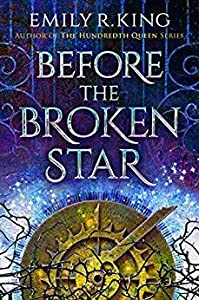 Before the Broken Star (The Evermore Chronicles #1)