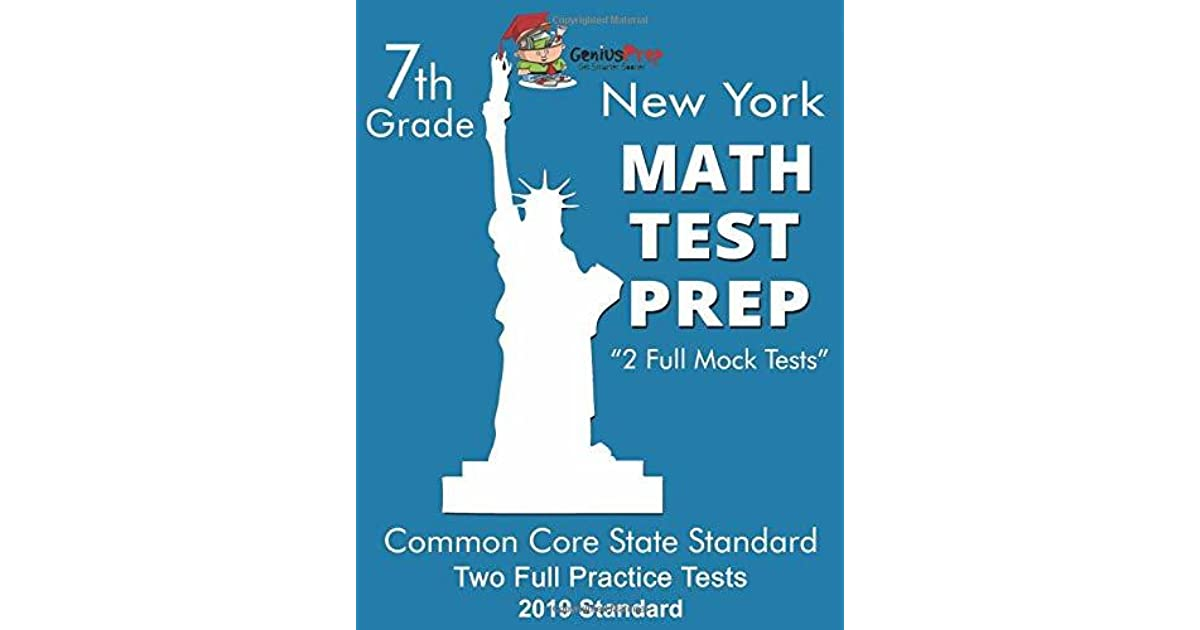 New York MATH Test Prep 7th Grade: 2 Full Mock Tests by Lance DeRatafia