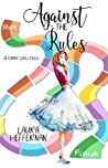 Against the Rules (Gamer Girls, #2)