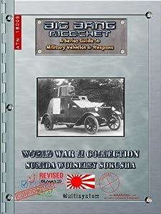 Big Bang Ricochet: World War II Collection: Sumida Wolseley Sokosha