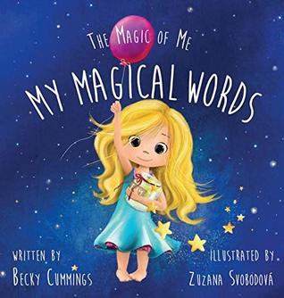 My Magical Words (The Magic of Me Book 1)