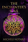 The Enchanter's Soul (The Ellwood Chronicles #2)