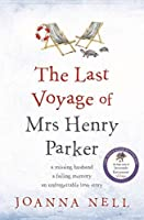 The Last Voyage of Mrs Henry Parker