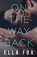 On the Way Back (Retake Duet, #2)