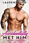 Accidentally Met Him Box Set (Accidental Marriage, #1-4)