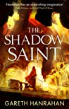 The Shadow Saint (The Black Iron Legacy, #2)
