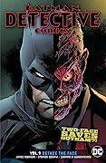 Batman: Detective Comics, Volume 9: Deface the Face