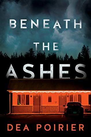 Beneath the Ashes (The Calderwood Cases, #2)