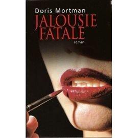 Jalousie Fatale Doris Mortman
