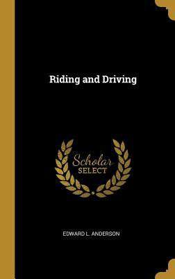 Riding and Driving