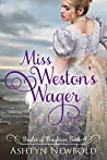 Miss Weston's Wager (Brides of Brighton #4)