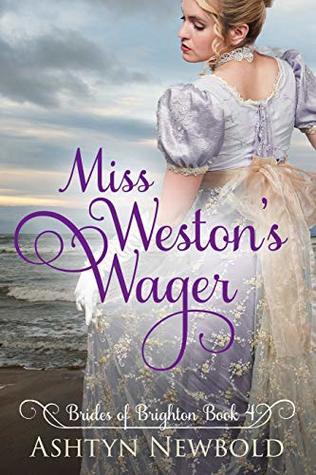 Miss Weston's Wager (Brides of Brighton #4)