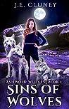 Sins of Wolves (Ashwood Wolves, #1)