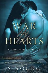 War of Hearts (True Immortality #1)