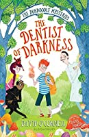The Dentist of Darkness (The Dundoodle Mysteries)
