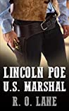 Lincoln Poe: U. S. Marshal