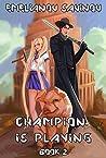 Code Hero (Champion is Playing, #2)