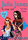 The Final Outcome (Julia Jones The Teenage Years #11)