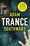 Trance by Adam Southward