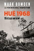 Hue 1968. Wietnam we krwi