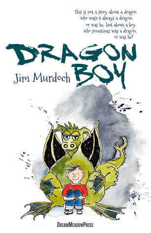 Dragon Boy (Dreamland Adventures 1)