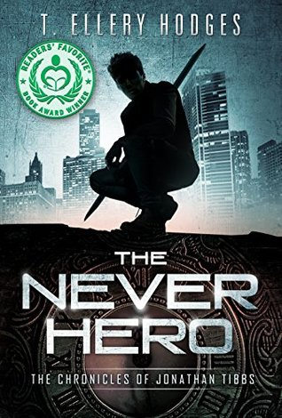 The Never Hero by T  Ellery Hodges