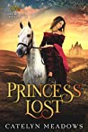 Princess Lost: A Sweet Historical Romance (A Lost Royal Sweet Romance Book 1)