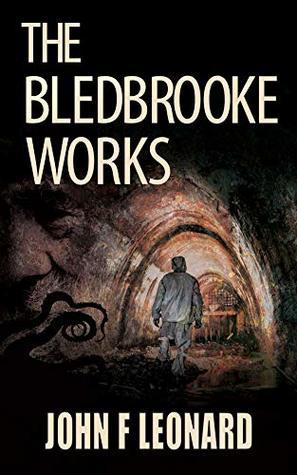 The Bledbrooke Works
