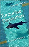 Turquoise Deception (Paradox Murder Mystery # 2)