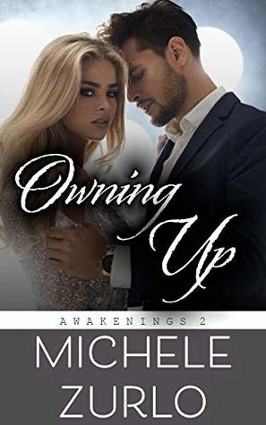 Owning Up (Awakenings Book 2)