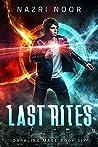 Last Rites (Darkling Mage, #6)