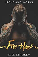 Free Hand (Irons and Works #1)