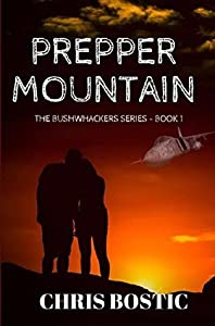 Prepper Mountain (The Bushwhackers, #1)