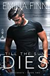 Till The Sun Dies (Checkmate #2)