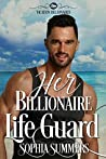 Her Billionaire Lifeguard (Vacation Billionaires #1)