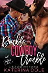 Double Cowboy Trouble (Stonecreek Valley, #4)